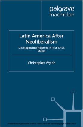 Latin America After Neoliberalism