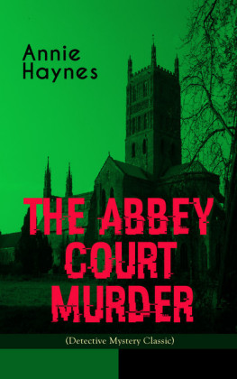THE ABBEY COURT MURDER (Detective Mystery Classic)