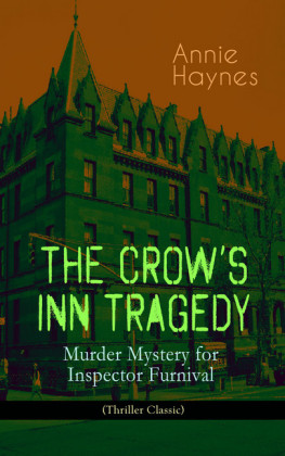 THE CROW'S INN TRAGEDY - Murder Mystery for Inspector Furnival (Thriller Classic)
