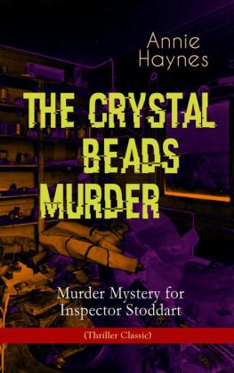 THE CRYSTAL BEADS MURDER - Murder Mystery for Inspector Stoddart (Thriller Classic)