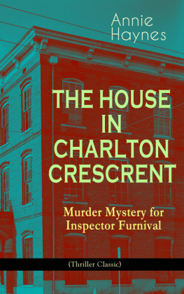 THE HOUSE IN CHARLTON CRESCRENT - Murder Mystery for Inspector Furnival (Thriller Classic)