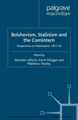 Bolshevism, Stalinism and the Comintern