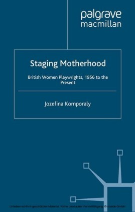 Staging Motherhood