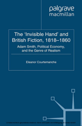 The 'Invisible Hand' and British Fiction, 1818-1860