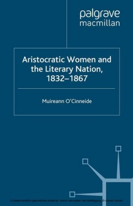 Aristocratic Women and the Literary Nation, 1832-1867
