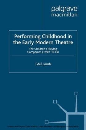 Performing Childhood in the Early Modern Theatre
