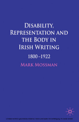 Disability, Representation and the Body in Irish Writing