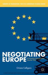 Negotiating Europe