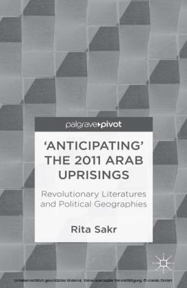 'Anticipating' the 2011 Arab Uprisings