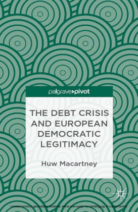 The Debt Crisis and European Democratic Legitimacy
