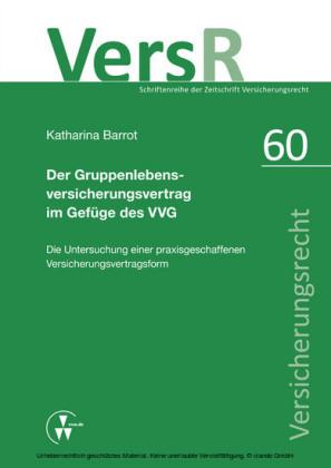 Der Gruppenlebensversicherungsvertrag im Gefüge des VVG