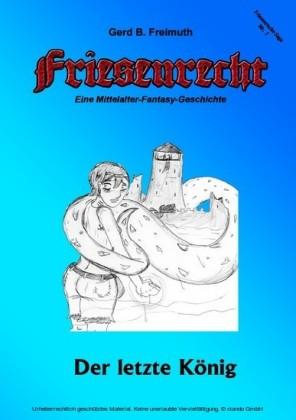 Friesenrecht - Akt I Revisited