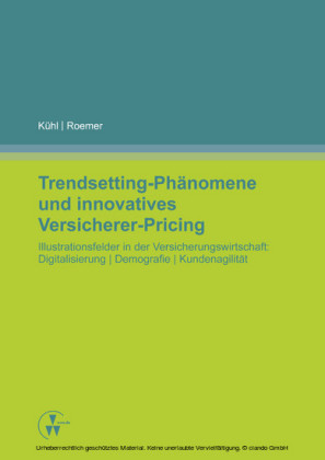 Trendsetting-Phänomene und innovatives Versicherer-Pricing