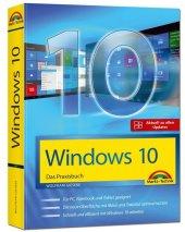 Windows 10 - Das Praxisbuch mit allen Neuheiten und Updates Cover