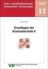 Grundlagen der Kriminaltechnik II