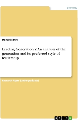 Leading Generation Y. An analysis of the generation and its preferred style of leadership