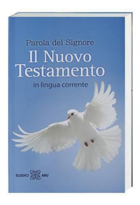 Neues Testament Italienisch - Il Nuovo Testamento, Übersetzung in Gegenwartssprache