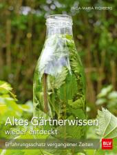 Altes Gärtnerwissen wieder entdeckt Cover