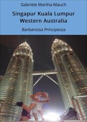 Singapur Kuala Lumpur Western Australia