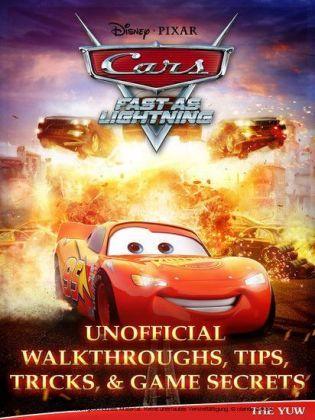 Cars Fast as Lightning Unofficial Walkthroughs, Tips, Tricks, & Game Secrets