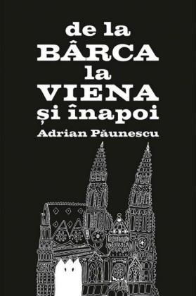 De la Bârca la Viena i înapoi