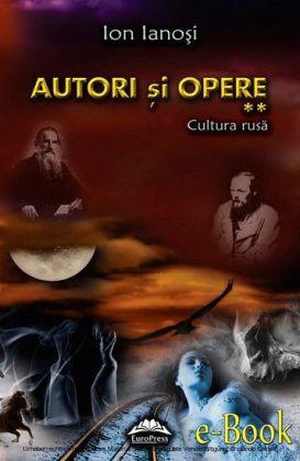 Autori si opere. Vol. 2 - Cultura rusa