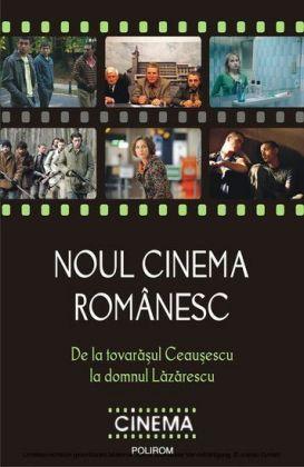 Noul cinema romanesc: De la tovarasul Ceausescu la domnul Lazarescu