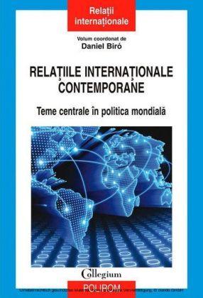 Rela iile interna ionale contemporane: teme centrale în politica mondiala