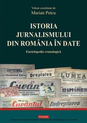 Istoria jurnalismului din România în date: enciclopedie cronologica