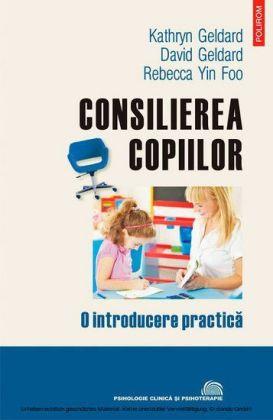 Consilierea copiilor: o introducere practica