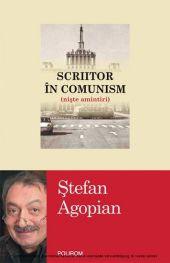 Scriitor în comunism (niste amintiri)