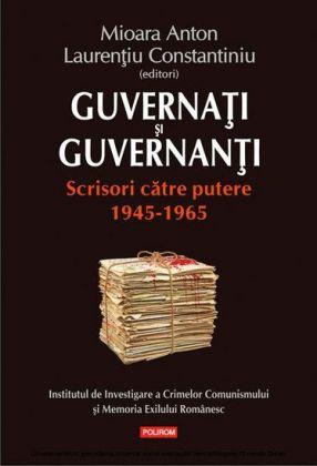 Guvernati si guvernanti: scrisori catre putere: 1945-1965
