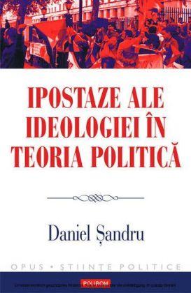 Ipostaze ale ideologiei în teoria politica