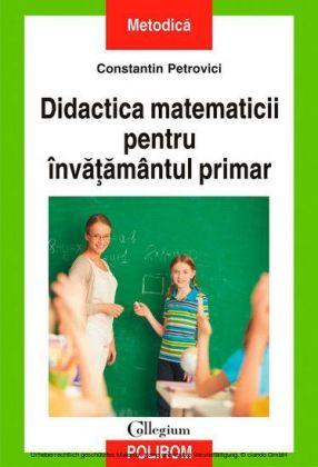 Didactica matematicii pentru înva amântul primar