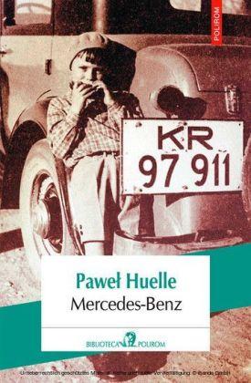 Mercedes-Benz. Din scrisorile catre Hrabal