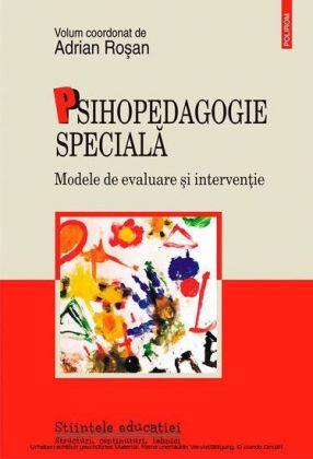 Psihopedagogie speciala. Modele de evaluare i interven ie