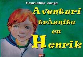 Aventuri trasnite cu Henrik
