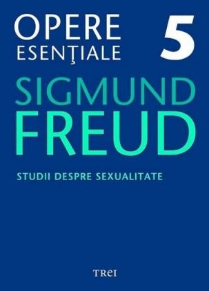 Opere esen iale, vol. 5 - Studii despre sexualitate