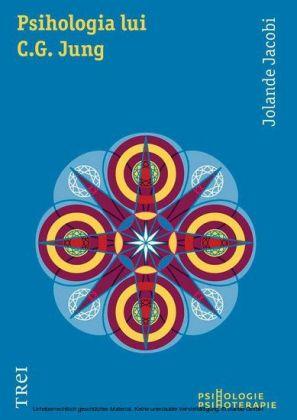 Psihologia lui C.G. Jung. O introducere în ansamblul operei