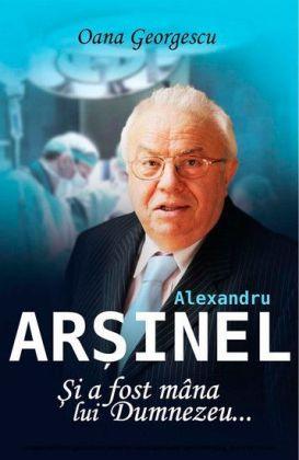 Alexandru Ar inel. i a fost mâna lui Dumnezeu...