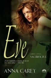 Eve. Cartea a doua - Sacrificiul