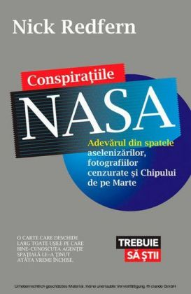 Conspira iile NASA. Adevarul din spatele aselenizarilor, fotografiilor cenzurate i Chipului de pe Marte