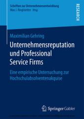 Unternehmensreputation und Professional Service Firms