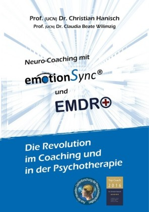 emotionSync® - Die Revolution in Coaching und Psychotherapie