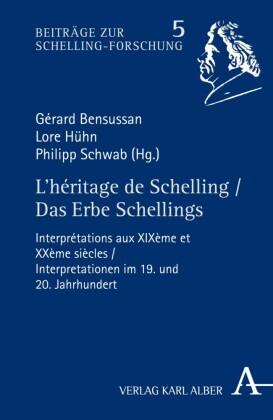 L'héritage de Schelling / Das Erbe Schellings