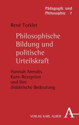 Philosophische Bildung und politische Urteilskraft