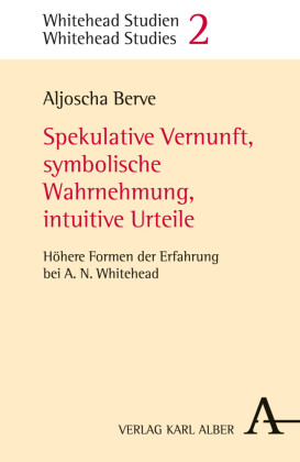 Spekulative Vernunft, symbolische Wahrnehmung, intuitive Urteile