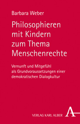Philosophieren mit Kindern zum Thema Menschenrechte