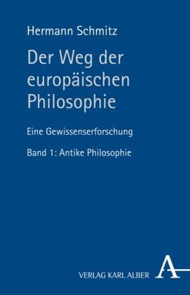 Der Weg der europäischen Philosophie