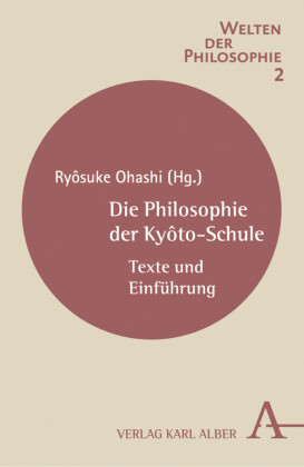 Die Philosophie der Kyôto-Schule